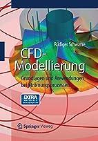 CFD-Modellierung: Grundlagen und Anwendungen…