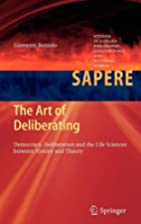 The Art of Deliberating: Democracy,…