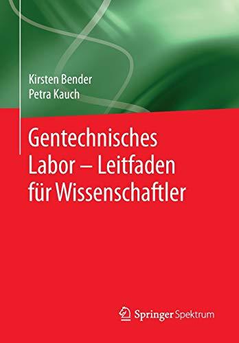 gentechnisches-labor-leitfaden-fr-biowissenschaftler-german-edition