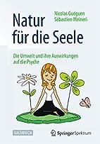Natur für die Seele: Die Umwelt und ihre…