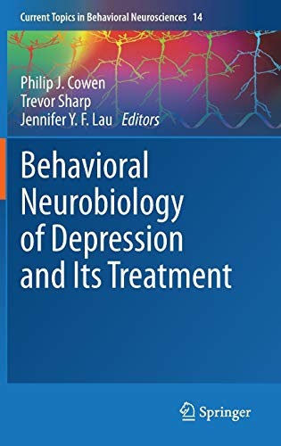behavioral-neurobiology-of-depression-and-its-treatment-current-topics-in-behavioral-neurosciences