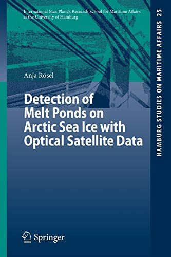 detection-of-melt-ponds-on-arctic-sea-ice-with-optical-satellite-data-hamburg-studies-on-maritime-affairs