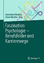Faszination Psychologie - Berufsfelder und…