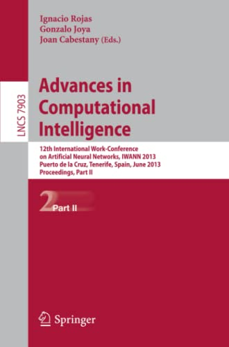 advances-in-computational-intelligence-12th-international-work-conference-on-artificial-neural-networks-iwann-2013-puerto-de-la-cruz-tenerife-part-ii-lecture-notes-in-computer-science