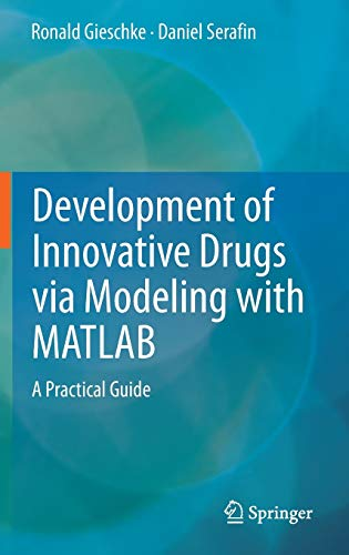 development-of-innovative-drugs-via-modeling-with-matlab-a-practical-guide