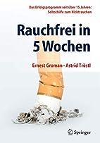 Rauchfrei in 5 Wochen das Erfolgsprogramm…