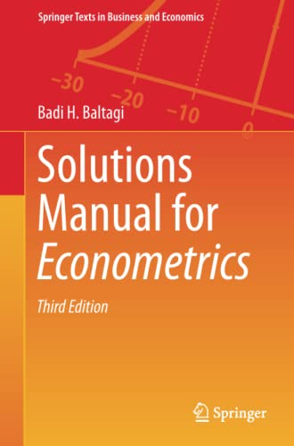 solutions-manual-for-econometrics-springer-texts-in-business-and-economics