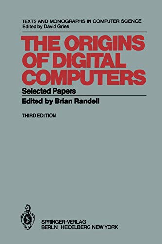the-origins-of-digital-computers-selected-papers-monographs-in-computer-science