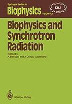 Biophysics and Synchrotron Radiation…
