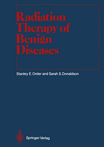 radiation-therapy-of-benign-diseases-a-clinical-guide-medical-radiology