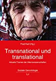 Fred Karl: Transnational und translational
