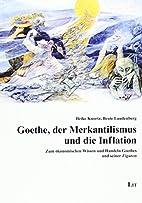 Goethe, der Merkantilismus und die Inflation…