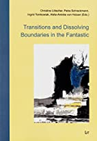 Transitions and Dissolving Boundaries in the…