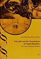 Fritz Jahr and the Foundations of Global…