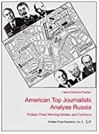 American Top Journalists Analyse Russia:…