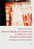 Women's Rituals and Ceremonies in Shiite…