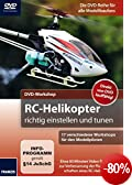 DVD-Workshop: RC-Helikopter richtig einstellen und tunen