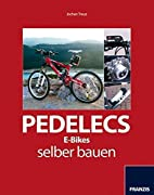 Pedelecs richtig bauen by Jochen Treuz