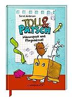Toll & Patsch - Mäusespeck und…