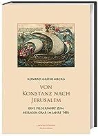 Von Konstanz nach Jerusalem: Eine…