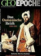GEO Epoche 56/2012: Das osmanische Reich by…