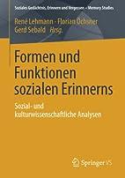 Formen und Funktionen sozialen Erinnerns :…