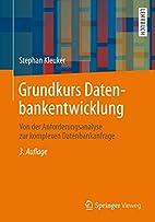 Grundkurs Datenbankentwicklung: Von der…