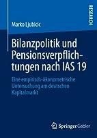 Bilanzpolitik und Pensionsverpflichtungen…