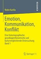 Emotion, Kommunikation, Konflikt: Eine…