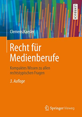 recht-fr-medienberufe-kompaktes-wissen-zu-allen-rechtstypischen-fragen-german-edition