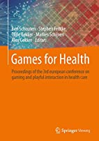 Games for Health - Proceedings of the 3rd…