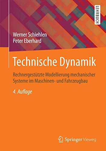 technische-dynamik-rechnergestutzte-modellierung-mechanischer-systeme-im-maschinen-und-fahrzeugbau
