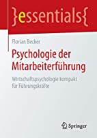 Psychologie der Mitarbeiterführung…