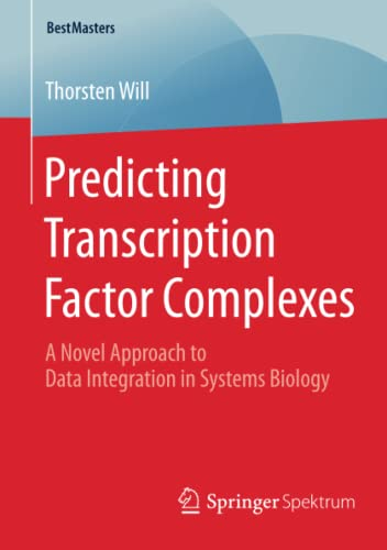 predicting-transcription-factor-complexes-a-novel-approach-to-data-integration-in-systems-biology-bestmasters