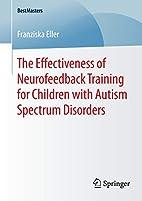 The Effectiveness of Neurofeedback Training…
