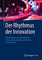 Der Rhythmus der Innovation: Was Manager und…