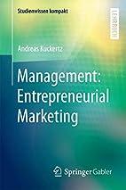 Management: Entrepreneurial Marketing…