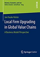 Local Firm Upgrading in Global Value Chains…