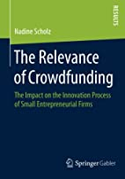 The Relevance of Crowdfunding by Nadine…