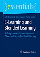 E-Learning und Blended Learning :…