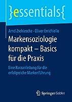 Markensoziologie kompakt - Basics für die…