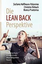 Die LEAN BACK Perspektive: Leadership heute…