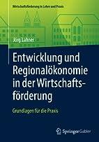 Entwicklung und Regionalökonomie in der…