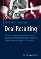 Deal Resulting: Neue Aufträge professionell…