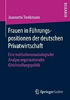 Frauen in Führungspositionen der deutschen…