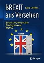 BREXIT aus Versehen: Europäische Union…