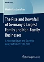 The Rise and Downfall of Germany's Largest…