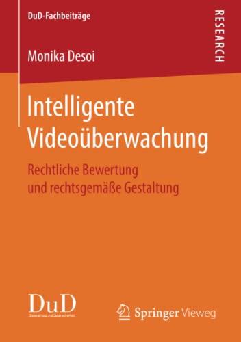 intelligente-videoberwachung-rechtliche-bewertung-und-rechtsgeme-gestaltung-dud-fachbeitrge-german-edition