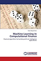 Machine Learning In Computational Finance:…
