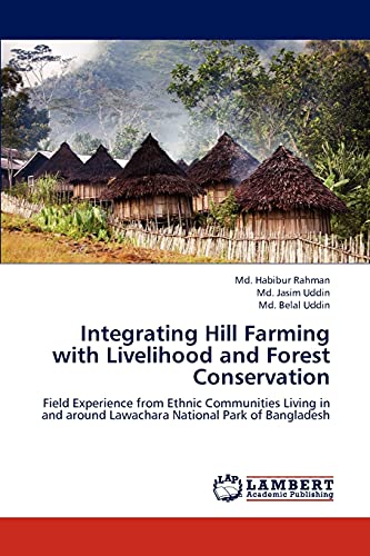 integrating-hill-farming-with-livelihood-and-forest-conservation-field-experience-from-ethnic-communities-living-in-and-around-lawachara-national-park-of-bangladesh